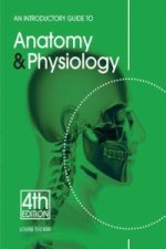 Introductory Guide to Anatomy & Physiology