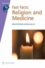 Fast Facts: Religion and Medicine