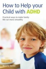 How to Help Your Child with ADHD