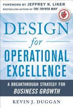 Design for Operational Excellence: A Breakthrough Strategy f