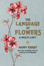 Language of Flowers: A Miscellany