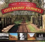 Paul Atterbury's Lost Railway Journeys