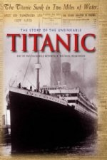 Story of the Unsinkable Titanic
