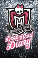 Drop Dead Diary: Monster High