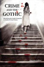 Crime and the Gothic
