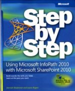 Using Microsoft InfoPath 2010 with Microsoft SharePoint 2010