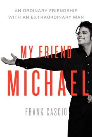 My Friend Michael