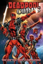 Deadpool Corps Volume 2 - You Say You Want A Revolution