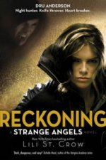 Strange Angels: Reckoning