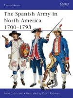 Spanish Army in North America 1700-1793