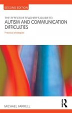 Effective Teacher's Guide to Autism and Communication Diffic