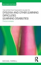 Effective Teacher's Guide to Dyslexia and Other Learning Dif