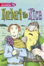 Literacy World Satellites Fiction Stage 2 Norbert the Nice