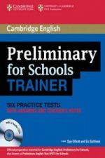 Preliminary for Schools Trainer Six Practice Tests with Answers, Teacher's Notes and Audio CDs (3)