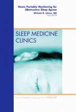 Portable Sleep Monitoring, An Issue of Sleep Medicine Clinic