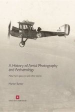 History of Aerial Photography and Archaeology