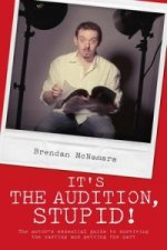 It's the Audition, Stupid!