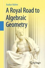 Royal Road to Algebraic Geometry