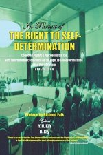In Pursuit of the Right to Self-Determination