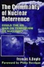 Criminality of Nuclear Deterrence
