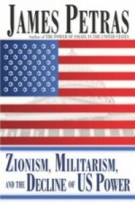 Zionism, Militarism, and the Decline of US Power