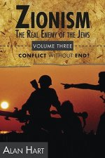 Zionism the Real Enemy of the Jews V3