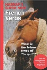 Harrap's Super-mini French Verbs