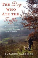 Dog Who Ate the Truffle