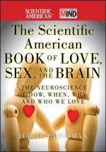 Scientific American Book of Love, Sex and the Brain