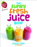 Funky Fresh Juice Book