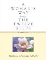 Woman's Way Through the Twelve Steps