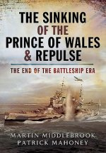 Sinking of the Prince of Wales & Repulse