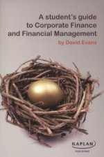 Student's Guide to Corporate Finance and Financial Management