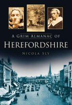 Grim Almanac of Herefordshire