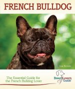 French Bulldog (Breed Lover's Guide)