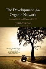 Development of the Organic Network