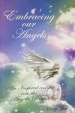 Embracing Our Angels