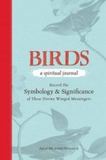 Birds: A Spiritual Journal