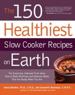 150 Healthiest Slow Cooker Recipes on Earth