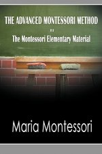 Advanced Montessori Method