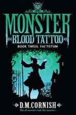 Monster Blood Tattoo: Factotum