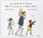 We're Going on a Bear Hunt in French and English