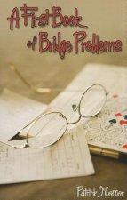 First Book of Bridge Problems
