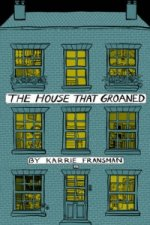 House That Groaned