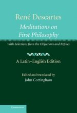 René Descartes: Meditations on First Philosophy