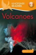 Kingfisher Readers: Volcanoes (Level 3: Reading Alone with S