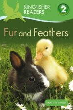Kingfisher Readers: Fur and Feathers (Level 2: Beginning to