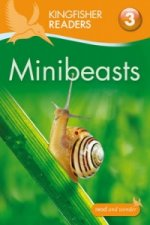 Kingfisher Readers: Minibeasts (Level 3: Reading Alone with