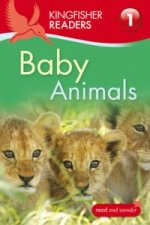 Kingfisher Readers: Baby Animals (Level 1: Beginning to Read