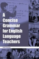 Concise Grammar for English Language Teachers